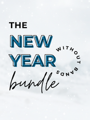The New Year Bundle (Without Bands)