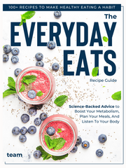 The Everyday Eats Recipe Guide (Limited Time Offer)