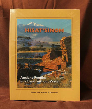Hisat'sinom: Ancient Peoples In A Land Without Water