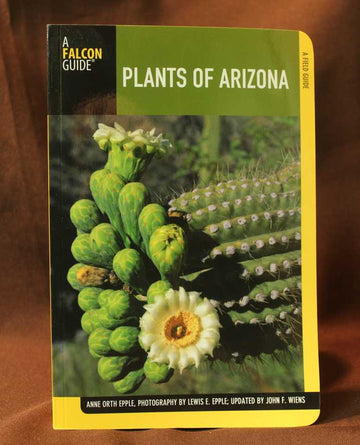 Falcon Guides Plants of Arizona  - Anne Orth Epple