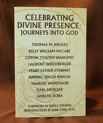 Celebrating Divine Presence: Journey Into God  - Thomas M. Knoles