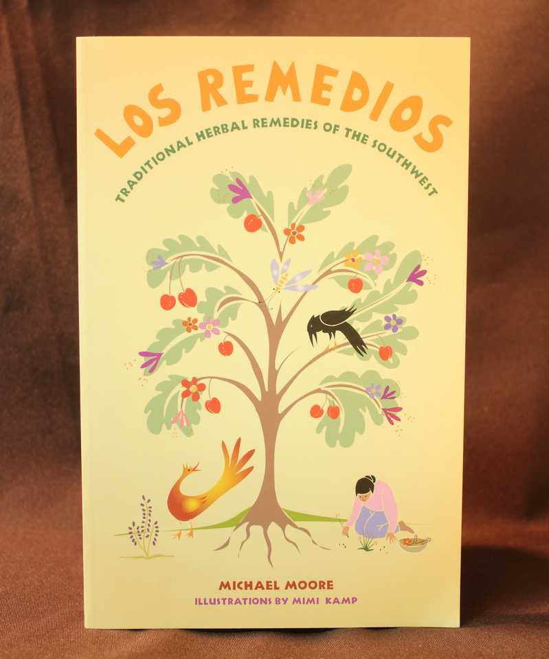 Los Remedios: Traditional Herbal Remedies of the Southwest