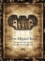 Don Miguel Ruiz - In My Homeland DVD