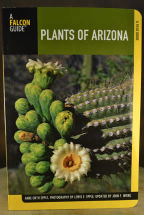 Plants of Arizona: A Field Guide by Anne Orth Epple