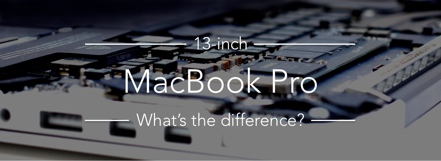 13-inch MacBook Pro - What's the difference