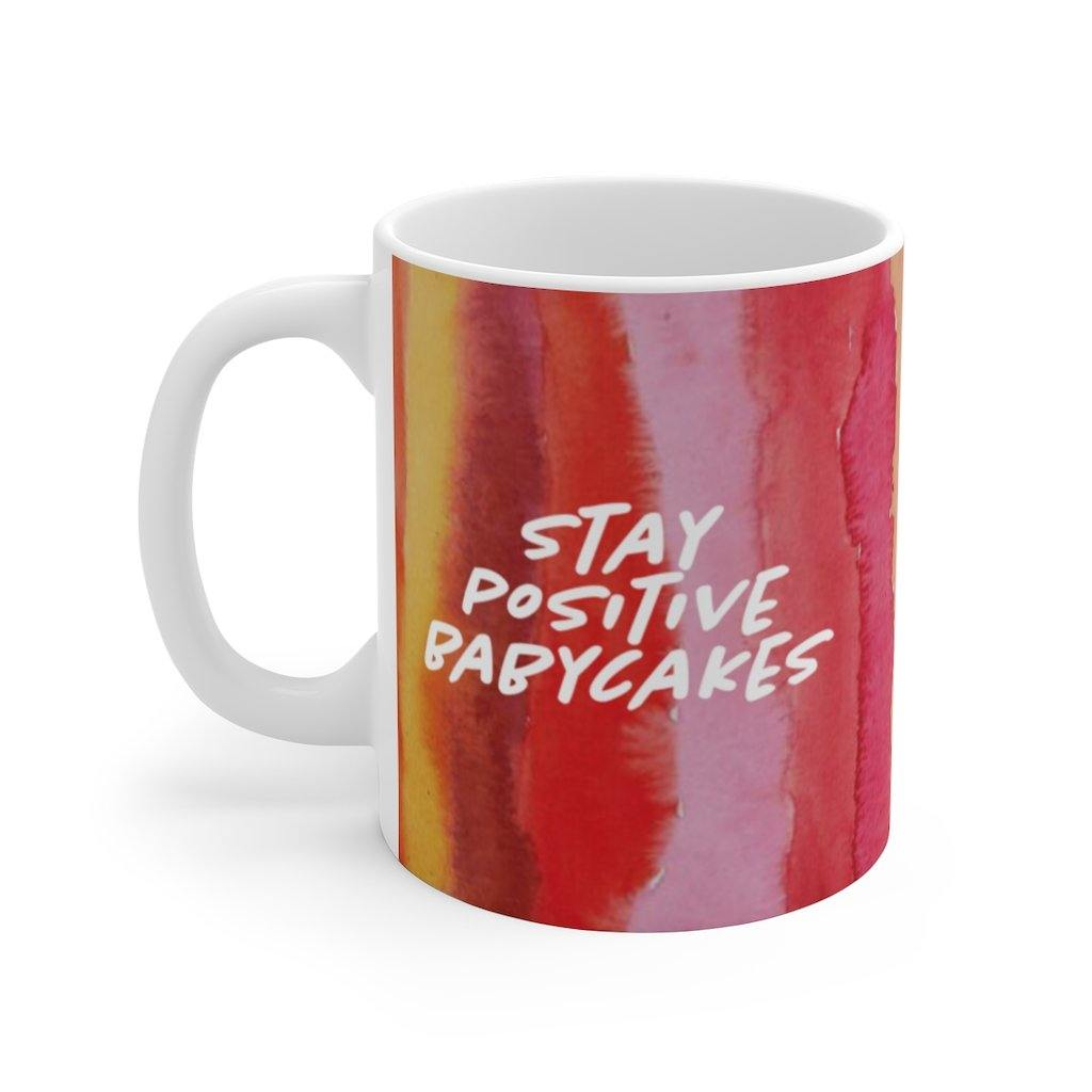 Stay Positive Babycakes 11 oz. Watercolor Coffee Mug