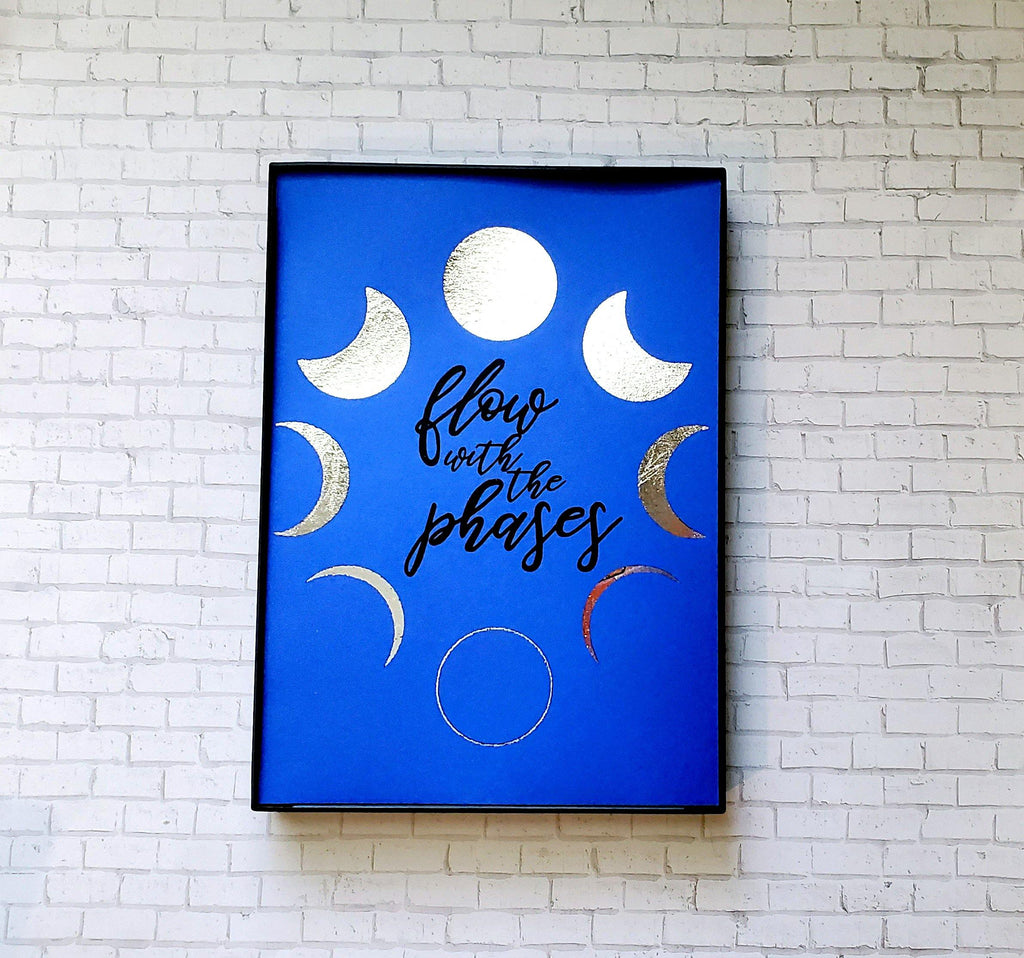 Flow with the Phases Foiled & Framed Print - Lucky Dog Design Co.