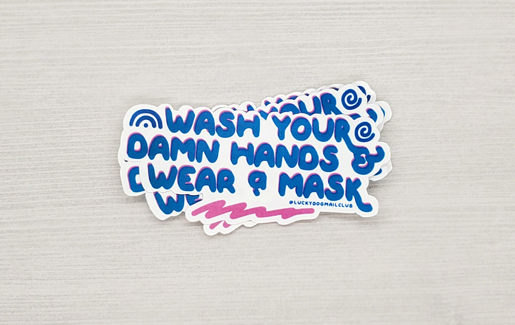 wash your damn hands and wear a mask vinyl sticker