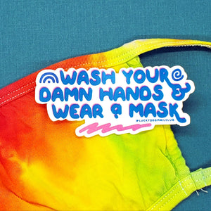 Wash Your Damn Hands & Wear a Mask Vinyl Sticker