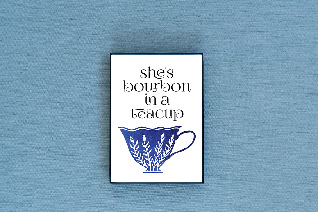 She's Bourbon in a Teacup Foiled & Framed Print - Lucky Dog Design Co.
