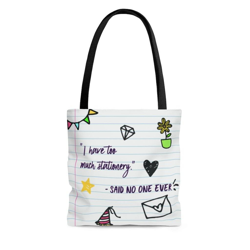 "There's Never ""Too Much Stationery"" Tote Bag"