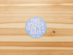 Make America Think Again Elections 2020, Vote 2020 vinyl sticker