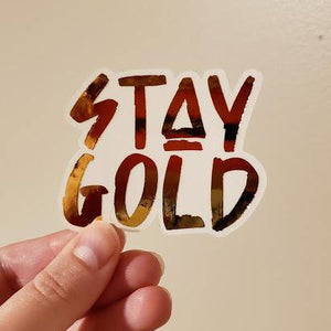 Stay Gold Gold Foiled Sticker
