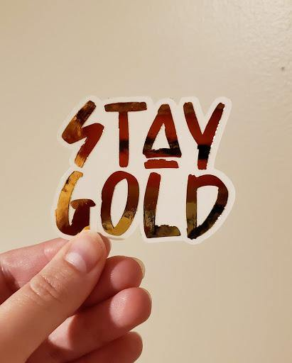stay gold gold foiled vinyl sticker
