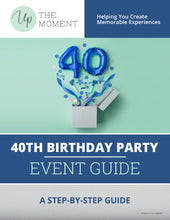 Load image into Gallery viewer, 40th Birthday Party EVENT GUIDE