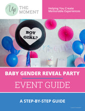 Load image into Gallery viewer, Baby Gender Reveal Party EVENT GUIDE