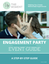 Load image into Gallery viewer, Engagement Party EVENT GUIDE