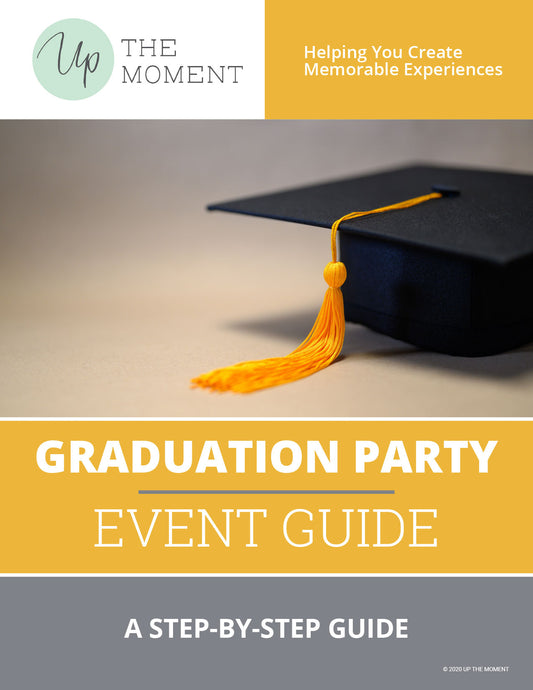 Graduation Party EVENT GUIDE
