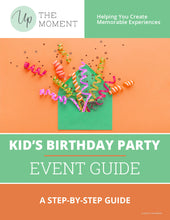 Load image into Gallery viewer, Kid's Birthday Party EVENT GUIDE