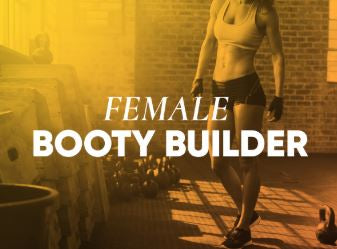 FEMALE BOOTY BUILDER