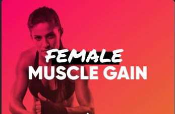 FEMALE MUSCLE GAIN