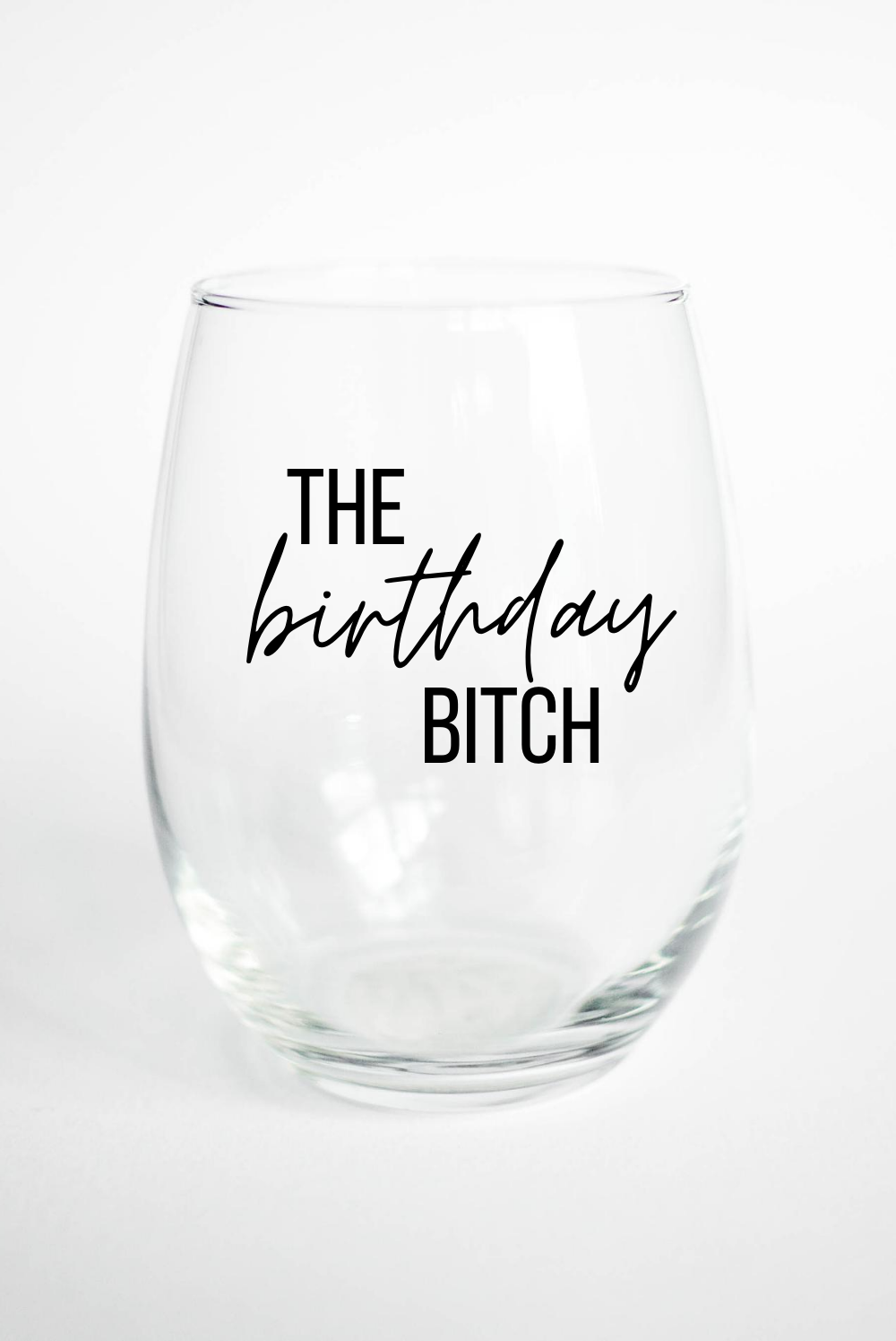 Birthday B*tch - Stemless Wine Glass