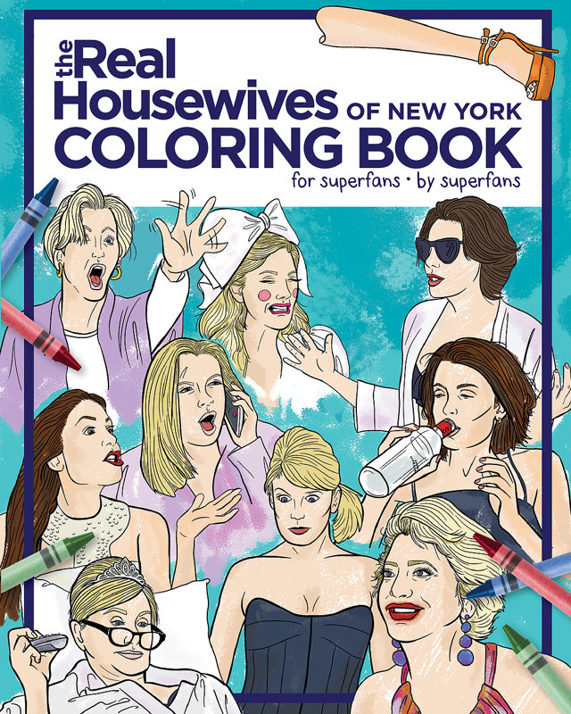 Real Housewives of NY RHONY Bravo TV - Adult Coloring Book