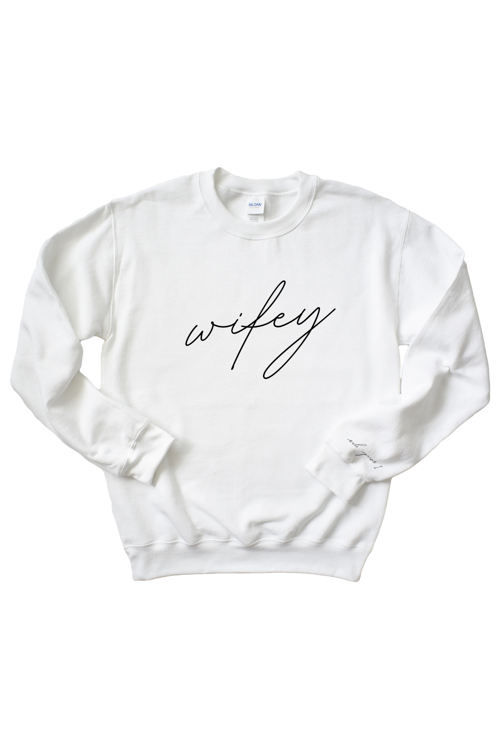 I Said Yes - Wifey Sweatshirt