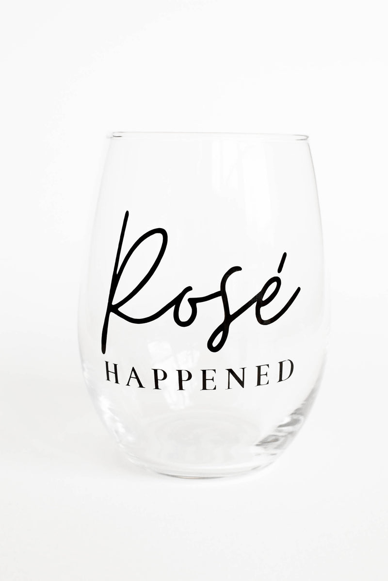 rosé happened wine glass