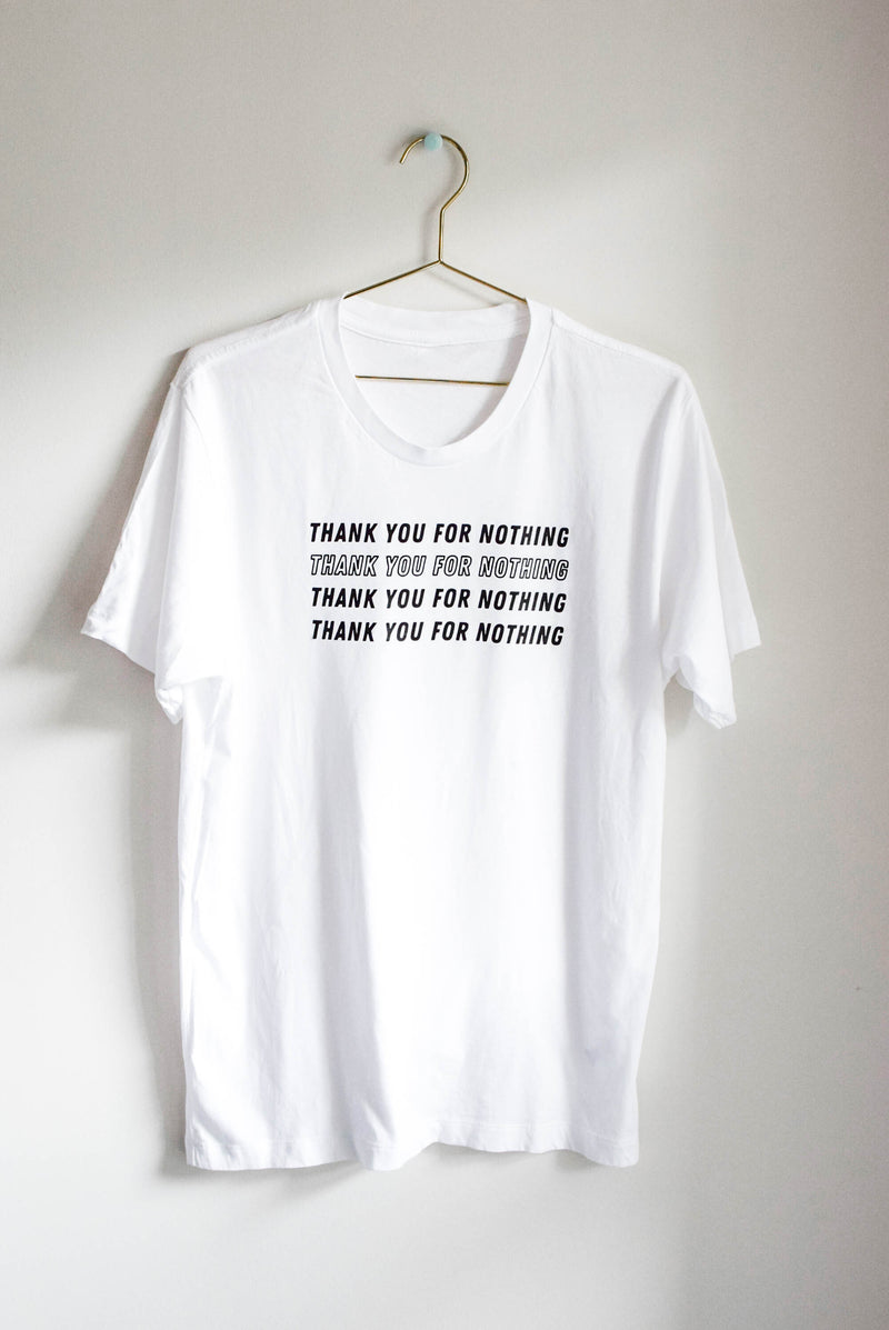 Thank You For Nothing T-Shirt