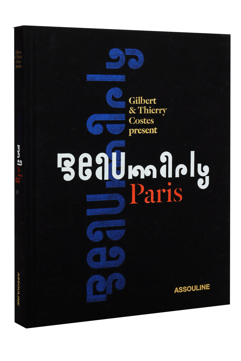 Beaumarly Paris  by Gilbert & Thierry Costes