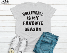 Load image into Gallery viewer, VOLLEYBALL IS MY FAVORITE SEASON | SPORTS