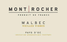 Load image into Gallery viewer, Mont Rocher Pays d'Oc Vielles Vignes Malbec