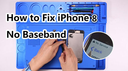 How to Fix iPhone 8 No Baseband No Signal Problem