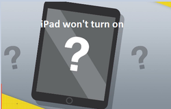 How to fix iPad won't turn on problem?