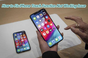 How to Fix iPhone XS Max Touch Function Not Working Issue