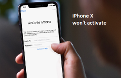 Solved: iPhone X won't activate after restoring