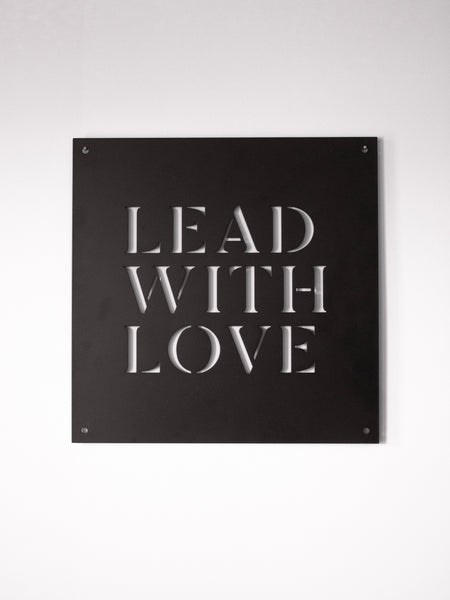 "12"" x 12"" Lead with Love"