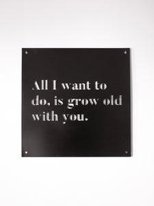 "12"" x 12"" Grow Old With You"
