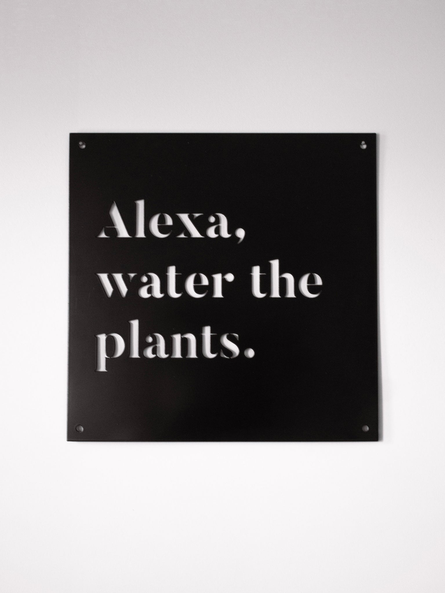 "12"" x 12"" Alexa, Water the Plants"