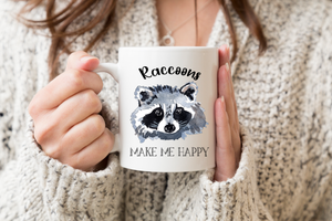 Raccoons Make Me Happy Coffee Mug - Raccoon Lovers Gift