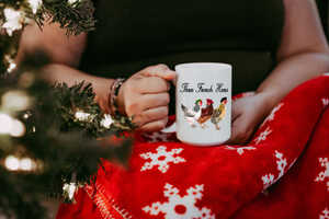 Three French Hens Coffee Mug Gift