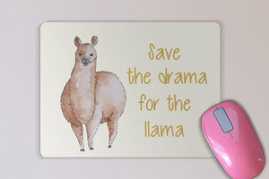 Save the Drama for the Llama Custom Mouse Pad - Personalized Mouse Pad - Desk Accessory - Computer Accessory - Christmas GIft