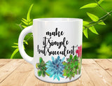 Inspirational Succulent Coffee Mug - Cactus Mug - Watercolor Succulent - Gift for Gardener - Dishwasher Safe - Cactus Mug