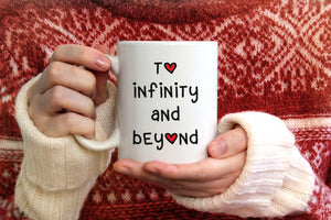Valentine's Day To Infinity and Beyond Coffee Mug
