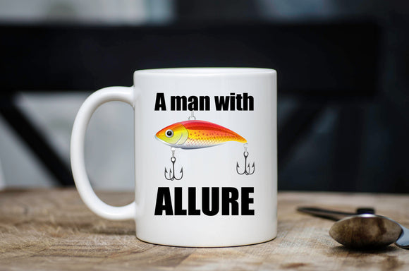 A Man With Allure Fishing Coffee Mug For Dad