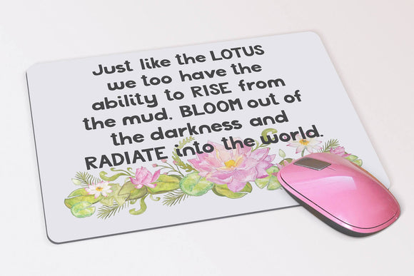 Inspirational Watercolor Lotus Mouse Pad -  Just Like a Lotus Custom Mouse Pad - Mother's Day or Birthday Gift - Motivational Quote - Desk