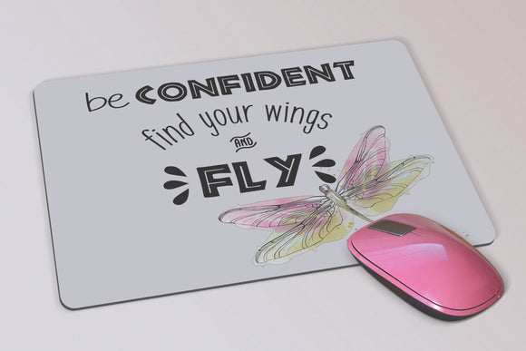 Dragonfly Mouse Pad -  Custom Inspirational Mouse Pad - Be Confident, Find Your Wings and Fly - Birthday Gift - Gift for Her - Office Decor