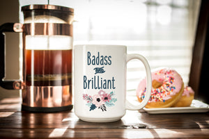 Badass and Brilliant Coffee Mug for the Lady Boss