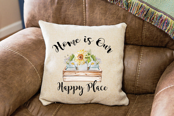 Farmhouse Home is our Happy Place Pillow Cover